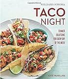 Taco Night (Williams-Sonoma) (Feed Me)