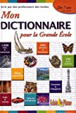 echange, troc Collectif - Mon dictionnaire pour la grande école : 5.000 mots, dès 7 ans, CE1-CE2
