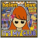 It's My Club And I'll Play What I Want Toby Helen Love