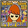 It'S My Club And I'Ll Play What I Want T de Helen Love