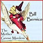 The Mother Goose Murders: Matt Cooper, Private Eye | Bill Bernico