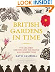 British Gardens in Time: The Greatest...
