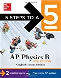 5 Steps to a 5 AP Physics B, 2014 Edition (5 Steps to a 5 on the Advanced Placement Examinations Series)