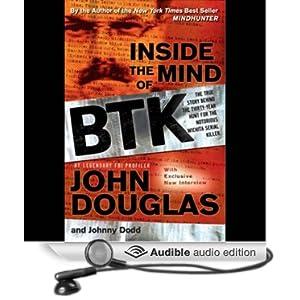 Inside the Mind of BTK - John Douglas