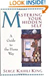 Mastering Your Hidden Self (Quest Books)