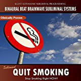 Subliminal Program: Quit Smoking - Binaural Beat Brainwave Subliminal Systems
