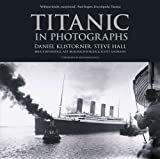 img - for Titanic in Photographs book / textbook / text book
