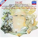 Faur�: Pell�as et M�lisande/Pavane/Fantasie, etc.