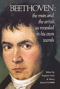 Beethoven The Man And The Artist As Revealed In His Own Words Dover Books On Music from Dover Publications Inc.