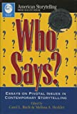 img - for Who Says? (American Storytelling) book / textbook / text book