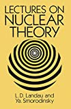 img - for Lectures on Nuclear Theory (Dover Books on Physics) book / textbook / text book
