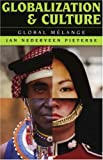 img - for Globalization and Culture: Global Melange book / textbook / text book