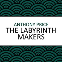 The Labyrinth Makers (       UNABRIDGED) by Anthony Price Narrated by Simon Schatzberger