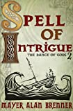 img - for Spell of Intrigue (Dance of Gods) book / textbook / text book