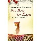 """Das Brot der Engel - Ein Jahr in Damaskusvon """"Stephanie Salda�a"""""""