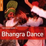 Bhangra Dance: Rough Guide To