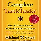 The Complete TurtleTrader: How 23 Novice Investors Became Overnight Millionaires Hörbuch von Michael W. Covel Gesprochen von: Joel Richards