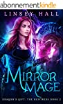 Mirror Mage (Dragon's Gift: The Huntr...