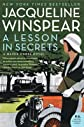 A Lesson in Secrets: A Maisie Dobbs Novel   [LESSON IN SECRETS] [Paperback]