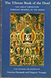 img - for The Tibetan Book of the Dead : The Great Liberation Through Hearing in the Bardo book / textbook / text book