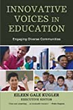 img - for Innovative Voices in Education: Engaging Diverse Communities book / textbook / text book