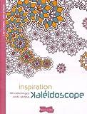 Collectif Inspiration kaléidoscope : 50 coloriages anti-stress