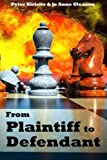 img - for From Plaintiff to Defendant book / textbook / text book