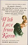 img - for With Love from Karen by Kililea, Marie Lyons (1980) Mass Market Paperback book / textbook / text book