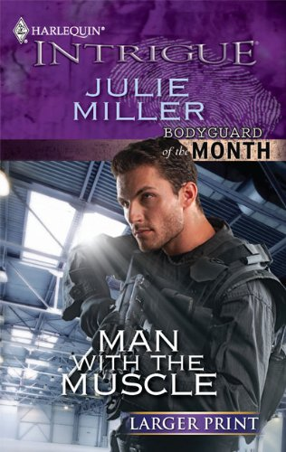 Image for Man with the Muscle (Harlequin Intrigue (Larger Print))