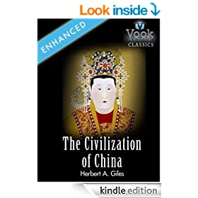The Civilization of China by Herbert A. Giles: Vook Classics