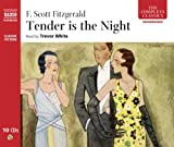 Tender is the Night (The Complete Classics)