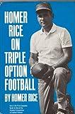 Homer Rice on triple option football