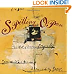 Spilling Open: The Art of Becoming Yo...