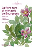 Achat livre Nature et jardinage : La flore rare et menace de Bourgogne &#8211; distribution, cologie, conservation.