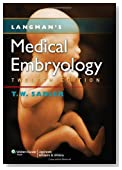 Langman's Medical Embryology (Longmans Medical Embryolgy)