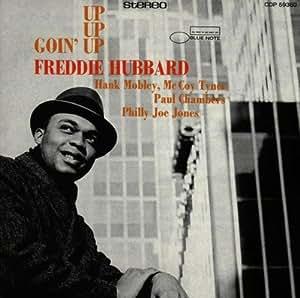 Freddie Hubbard Goin Up