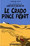 Les aventures de Saint-Tin et son ami Lou, Tome 1 : Le crado pince fort