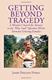 Getting Beyond Tragedy