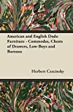 American and English Dado Furniture - Commodes, Chests of Drawers, Low-Boys and Bureaux (144744437X) by Cescinsky, Herbert