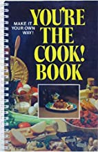 You're The Cook! Book (Make It Your Own…