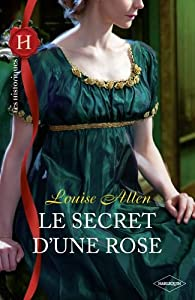 Le secret d'une rose par Louise Allen