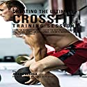 Creating the Ultimate Crossfit Training Session Audiobook by Joseph Correa Narrated by Andrea Erickson