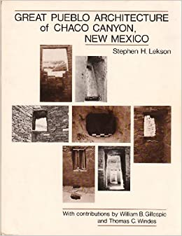 great pueblo architecture of chaco canyon new mexico