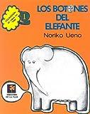 Los botones del elefante / Elephant Buttons (Spanish Edition)
