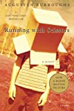 Running With Scissors (1417666943) by Burroughs, Augusten