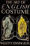 img - for The art of English costume book / textbook / text book