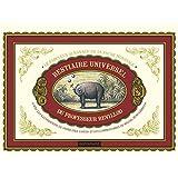 Bestiaire universel du professeur Revillod : L'almanach illustré de la faune mondiale