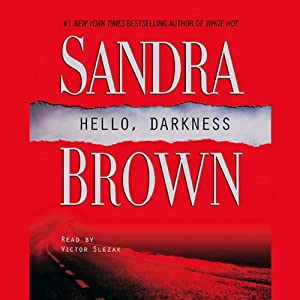 Hello, Darkness | [Sandra Brown]