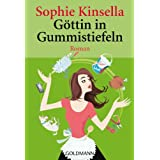 Gttin in Gummistiefelnvon &#34;Sophie Kinsella&#34;