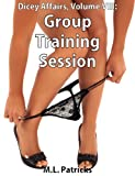 Group Training Session (Dicey Affairs)